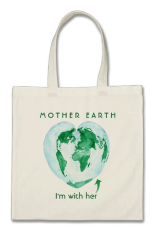 "Image of a reusable canvas bag with the world in the shape of a heart and the words ""Mother Earth: I'm With Her"""