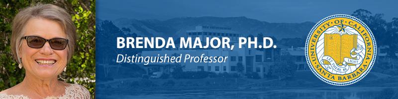 Brenda Major, Ph.D.