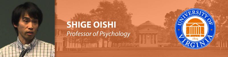 Shige Oishi, Ph.D.